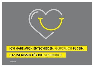 """""""Ich habe mich entschieden, glücklich zu sein. Das ist besser für die Gesundheit."""" (Voltaire) - Plakat- Bestellnummer 0243"""