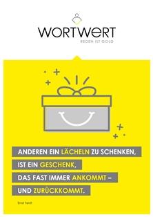 """""""Anderen ein Lächeln zu schenken, ist ein Geschenk, das fast immer ankommt - und zurückkommt."""" (Ernst Ferstl)"""